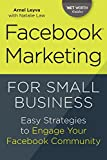img - for Facebook Marketing for Small Business: Easy Strategies to Engage Your Facebook Community book / textbook / text book