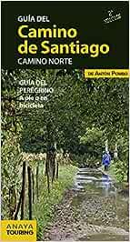 Guía del Camino de Santiago. Camino Norte: Amazon.es: Pombo ...