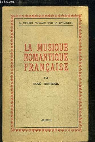 La Musique Romantique Francaise Dumesnil Rene Amazon Com