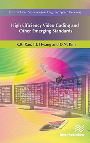 High Efficiency Video Coding and Other Emerging Standards (River Publishers Series in Signal, Image and Speech Processing) (Video Transcoder)