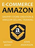 E-COMMERCE AMAZON: Shopify Store Creation & Amazon Selling Training
