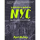 Zinester's Guide to NYC: The Last Wholly Analog Guide to NYC (People's Guide)