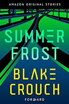Summer Frost (Forward collection) by [Crouch, Blake]