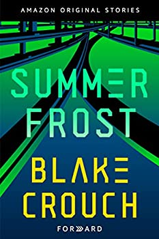 Summer Frost by Blake Crouch science fiction and fantasy book and audiobook reviews