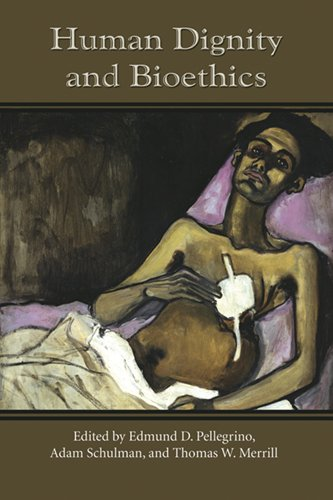 Human Dignity and Bioethics (ND Studies in Medical Ethics)