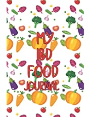 My IBD Food Journal: Irritable Bowel Syndrome 100-Day Journal & Symptom Tracker Daily IBS Pain Assessment Diary, Food Log, Mood Tracker, Medication & Supplement Logbook for Digestive Disorders