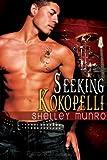 Seeking Kokopelli, Shelley Munro, 1609280970