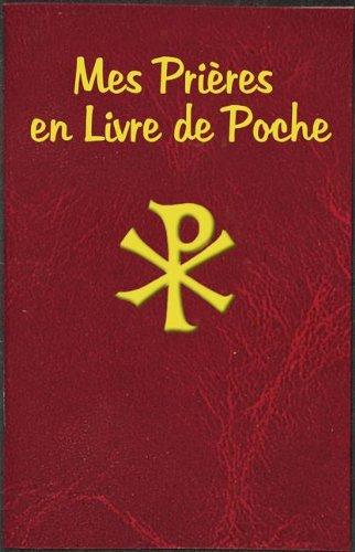 Mes Prieres En Livre de Poche (French Edition)
