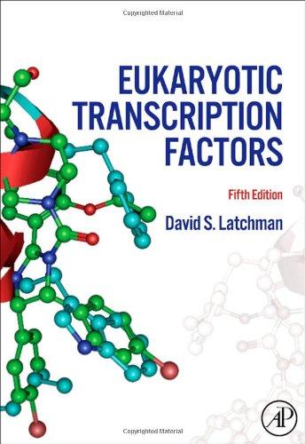 Eukaryotic Transcription Factors, Fifth Edition