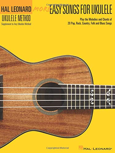 (More Easy Songs For Ukulele - Supplementary Songbook To The Hl Ukulele Method 2 (Book) (Hal Leonard Ukulele Method))