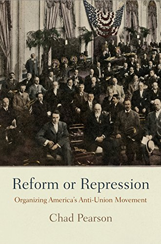 Reform Movement (Reform or Repression: Organizing America's Anti-Union Movement (American Business, Politics, and Society))