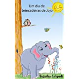 Children's Portuguese books: Um dia de brincadeiras de Jojo. Uma história sobre um elefante (para Crianças dos 3 aos 6 Anos): Livros infantis em portugues ... para crianças 1) (Portuguese Edition)