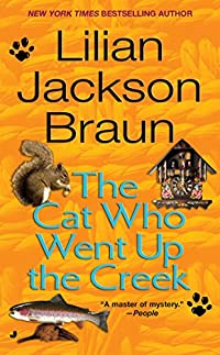 The Cat Who Went Up The Creek by Lilian Jackson Braun ebook deal