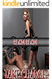 Take Charge - BDSM Female Domination Male Submission Erotica