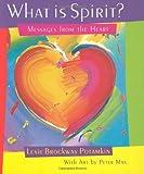 What Is Spirit?, Lexie B. Potamkin, 1561706752