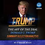Summary & Election Analysis of Trump: The Art of the Deal |  Summary Reads