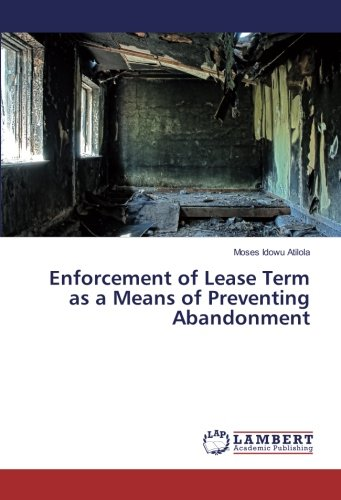 Download Enforcement of Lease Term as a Means of Preventing Abandonment PDF