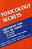 img - for Toxicology Secrets, 1e by Ling MD FACEP FACMT Louis Clark MD FACEP FACMT Richard F. Erickson MD Timothy Trestrail III RPh FAACT DABAT John H. (2001-01-10) Paperback book / textbook / text book