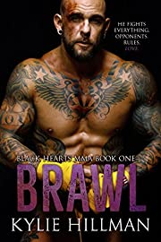 Brawl (Black Hearts MMA Book 1)