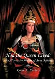 Had the Queen Lived, Raven A. Nuckols, 1463445814