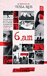 6.am: a hora mais curta