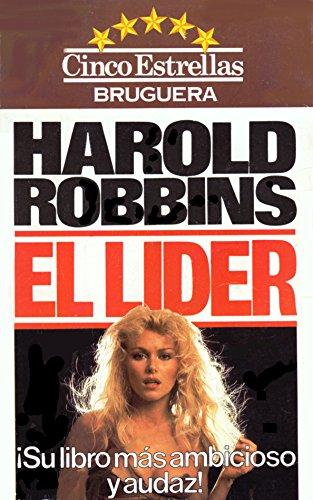 El líder (Harold Robbins Best Sellers)