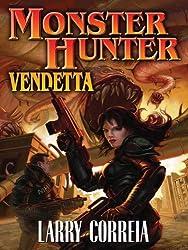 Monster Hunter Vendetta (Monster Hunters International Book 2)
