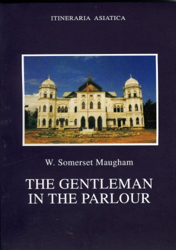Best buy The Gentleman the Parlour (Itineraria Asiatica: Burma)
