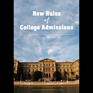 The New Rules of College Admissions Audiobook