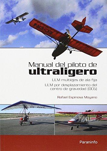 Manual del piloto de ultraligero. ULM multiejes de ala fija