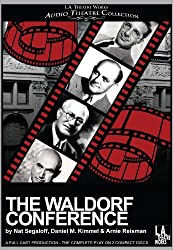 The Waldorf Conference (Library Edition Audio CDs) (L.a. Theatre Works Audio Theatre Collection)