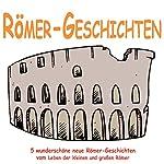 Römer-Geschichten für Kinder | Rolf Krenzer