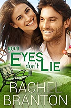 Your Eyes Don't Lie (Lily's House Book 3) by [Branton, Rachel]