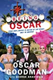 Being Oscar, Oscar Goodman, 1602861889