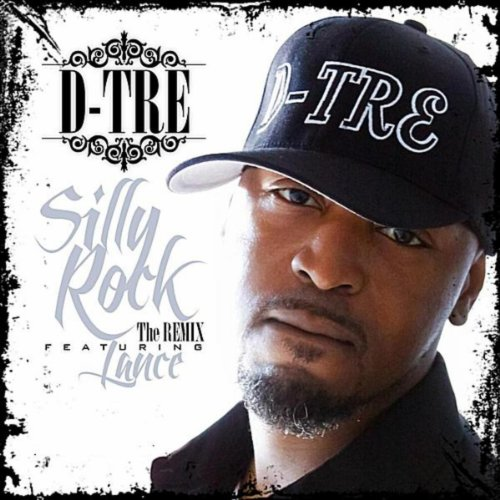 Amazon.com: Silly Rock (The Remix) (feat. Lance): D-Tre: MP3 Downloads