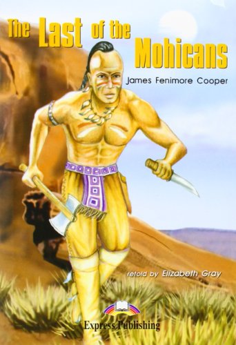 THE LAST OF THE MOHICANS por Express Publishing (obra colectiva)
