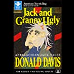 Jack and Granny Ugly | Donald Davis
