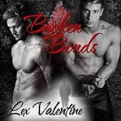 Broken Bonds | Lex Valentine