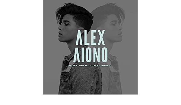alex aiono work the middle mp3 free download