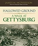 img - for Hallowed Ground: A Walk at Gettysburg book / textbook / text book