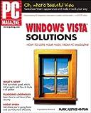 PC Magazine Windows Vista Solutions, Mark Justice Hinton, 0470046864