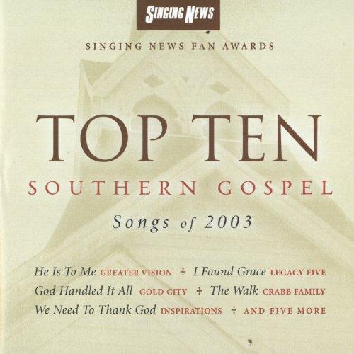 Singing News Awards Top Ten Southern Gospel Songs of 2003
