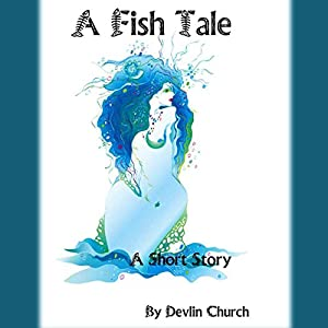 A Fish Tale Audiobook