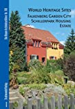 World Heritage Sites Falkenberg Garden City Schillerpark Housing Estate, Klaassen, Lars and Merkau, Tina, 386711174X