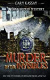 Murder by the Invisibles: A Duke Becker Mystery (Volume 4)