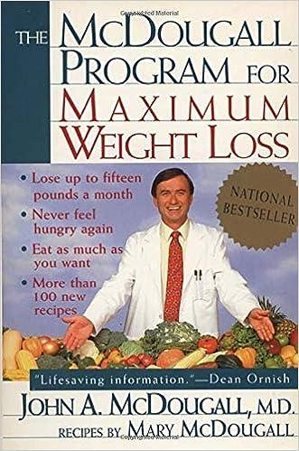 Amazon Fr The Mcdougall Program For Maximum Weight Loss John A