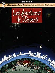 Les Formidables Aventures sans Lapinot, tome 1 : Les aventures de l'univers par Trondheim