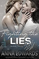 Fighting the Lies (Glacial Blood Book 2)