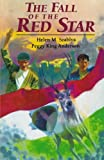 img - for The Fall of the Red Star: Illegal Boy Scout Troop During 1956 Hungarian Uprising Against the Soviets book / textbook / text book