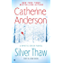 Silver Thaw: A Mystic Creek Novel